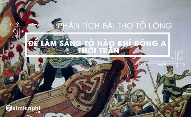Phân tích bài thơ Thuật hoài của Phạm Ngũ Lão để làm sáng tỏ hào khí đời Trần 2