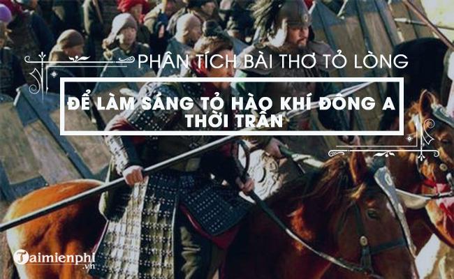 Phân tích bài thơ Thuật hoài của Phạm Ngũ Lão để làm sáng tỏ hào khí đời Trần 3