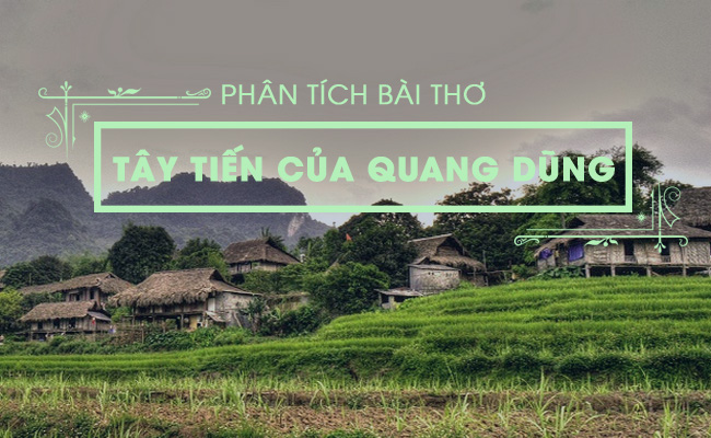 Phân tích bài thơ Tây Tiến của Quang Dũng 3