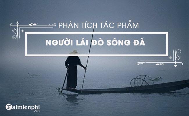 Phân tích tác phẩm Người lái đò sông Đà của Nguyễn Tuân 2