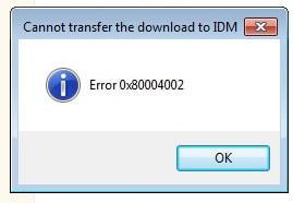 IDM - Fix lỗi Error 0x80004002 trong Windows 7