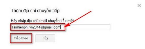 Cách Forward mail trong Gmail, chuyển tiếp mail của mình sang email khác