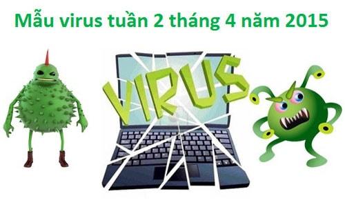 mau virus, phan mem doc hai tuan 2 thang 4 nam 2015
