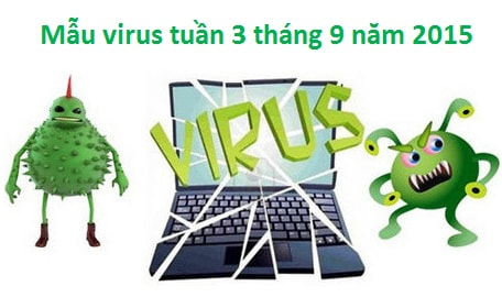 mau virus, phan mem tuan 3 thang 9 nam 2015