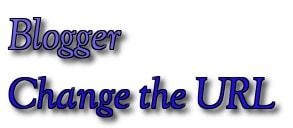 Blogger - Thay đổi địa chỉ URL của bài viết trên Blogger