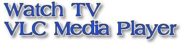 Hướng dẫn xem tivi trên VLC? 0