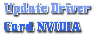 Cập nhật card NVIDIA, update driver card màn hình NVIDIA mới nhất