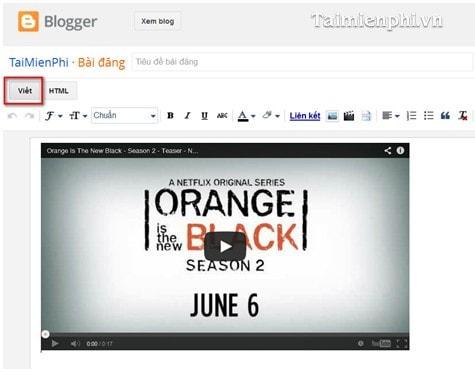 Chèn, nhúng Video vào Blogs với chất lượng cao