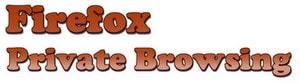 Firefox - Thiết lập lướt Web ở chế độ ẩn danh trên trình duyệt