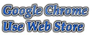 Google Chrome - Cách sử dụng tiện ích Web Store trên trình duyệt