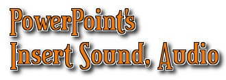 PowerPoint - Cách chèn, thêm Audio trong PowerPoint 0