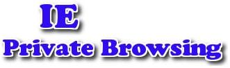 Internet Explorer - Lướt Web ở chế độ ẩn danh
