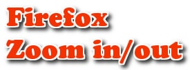 Firefox - Tăng/giảm kích thước font chữ trên Web