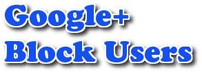 Hướng dẫn chặn người dùng trên Google+