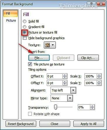 Đầu Tiên Chọn Tab Fill Và Click Chọn Picture Or Texture Fill, Tiếp Theo Nhấp  Vào File... Để Chọn Hình Ảnh Mà Bạn Muốn Chọn Làm Hình Nền.