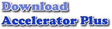 Download Accelerator Plus - Cách download Video nhanh và đơn giản