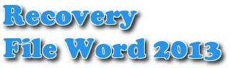 phuc hoi van ban loi trong word 2013