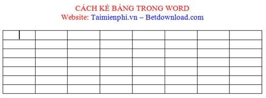Cách kẻ bảng, chèn bảng biểu trong văn bản Word 2003, 2007, 2010, 2013, 2016 13