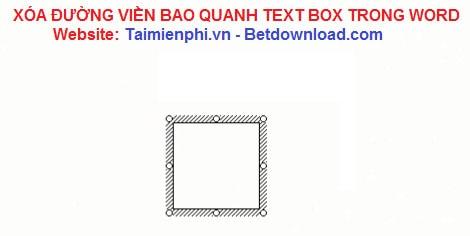 Word - Xóa đường viền bao quanh Text Box trong Word 4