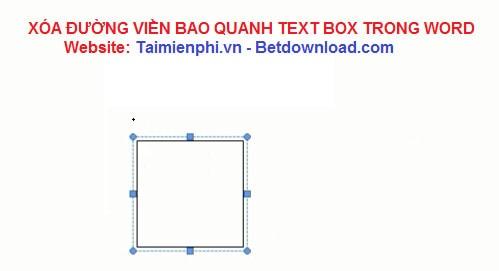 Word - Xóa đường viền bao quanh Text Box trong Word 8