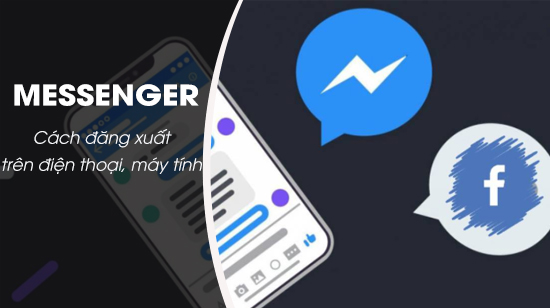 dang xuat Facebook Messenger tren android