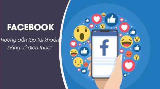 lap Facebook moi bang so dien thoai