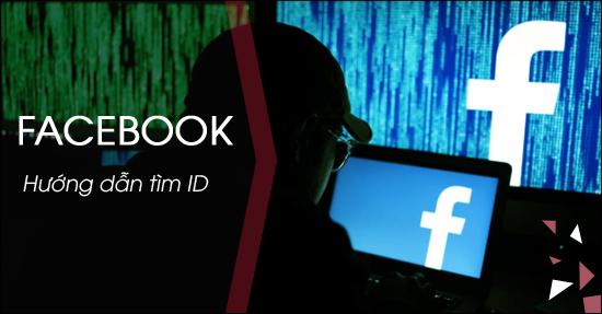 Cách tìm ID Facebook
