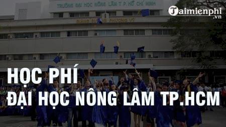 hoc phi truong dai hoc nong lam tp hcm 2016 2017 la bao nhieu