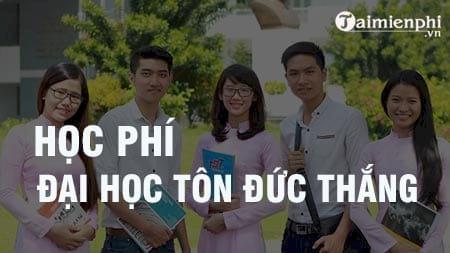 hoc phi truong dai hoc ton duc thang 2016 2017 la bao nhieu