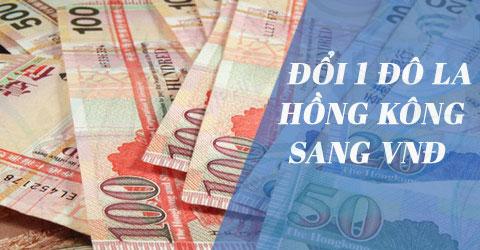 1 do la hong kong bang bao nhieu tien viet nam