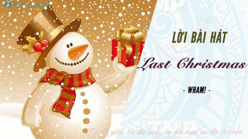 loi bai hat last christmas chuc mung giang sinh