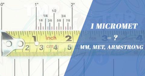 1 micromet bang bao nhieu mm met armstrong