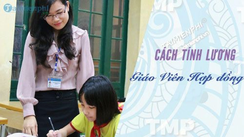 cach tinh luong giao vien day hop dong
