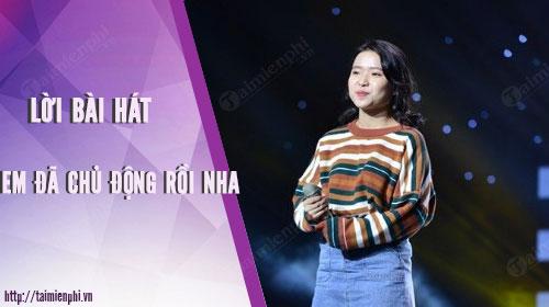 loi bai hat em da chu dong roi nha sing my song