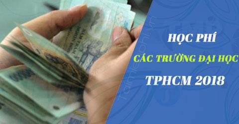 hoc phi cac truong dai hoc tphcm 2018