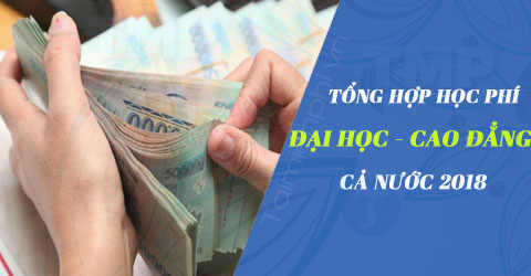 tong hop hoc phi cac truong dh cd ca nuoc 2018