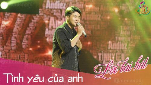 loi bai hat tinh yeu cua anh andiez sing my song