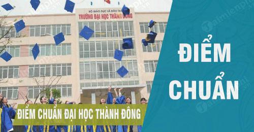 diem chuan dai hoc thanh dong