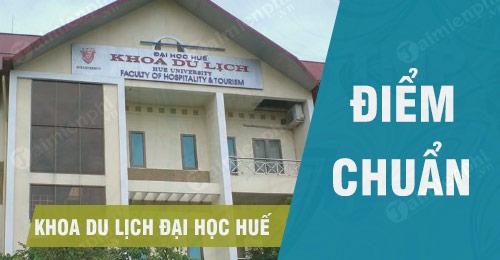 diem chuan khoa du lich dai hoc hue