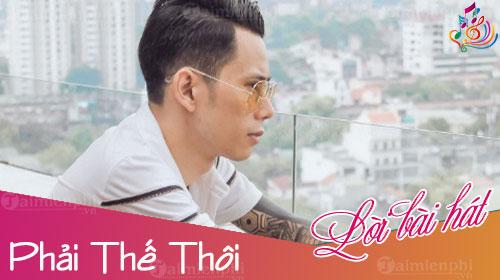 loi bai hat phai the thoi