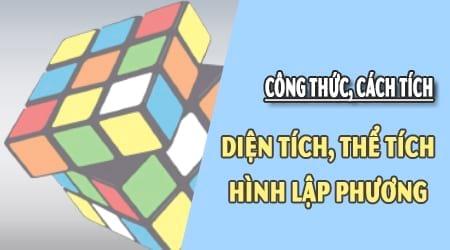 cong thuc tinh the tich hinh lap phuong