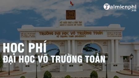 hoc phi dai hoc vo truong toan 2017 2018