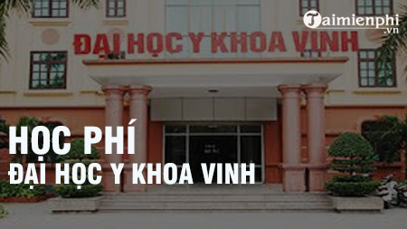 hoc phi dai hoc y khoa vinh