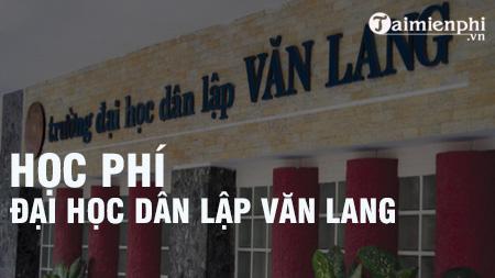 hoc phi dai hoc dan lap van lang