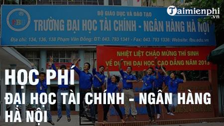 hoc phi dai hoc tai chinh ngan hang ha noi