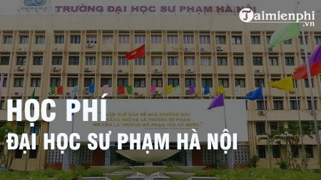 hoc phi truong dai hoc su pham ha noi
