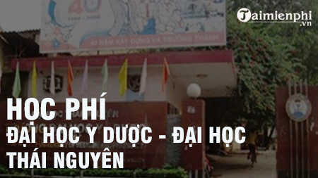 hoc phi truong dai hoc y duoc thai nguyen