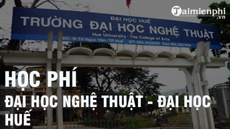 hoc phi dai hoc nghe thuat hue