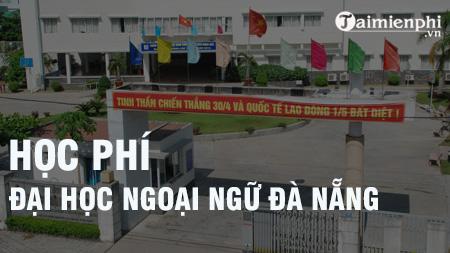 hoc phi dai hoc ngoai ngu da nang