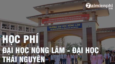 hoc phi dai hoc nong lam thai nguyen